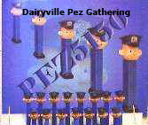 Dairyville Pez Gathering