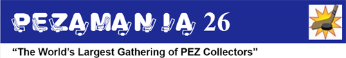 26th Pezamania Pez Gathering