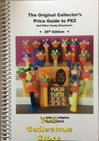 2018 Original Collector's Price Guide to Pez, 29th ed. John LaSpina